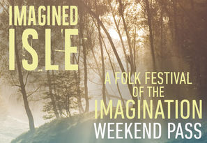 Imagined Isle Web Image Weekend Pass